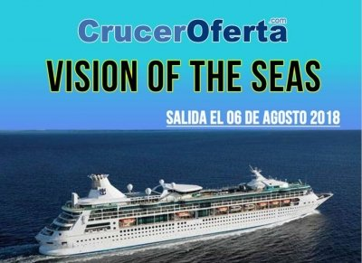 Vision of the Seas 6 de Agosto 12 noches